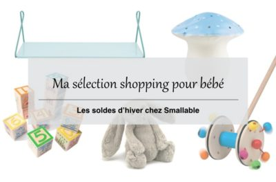Soldes d'hiver Smallable : ma sélection de jouets, déco et accessoires pour bébé