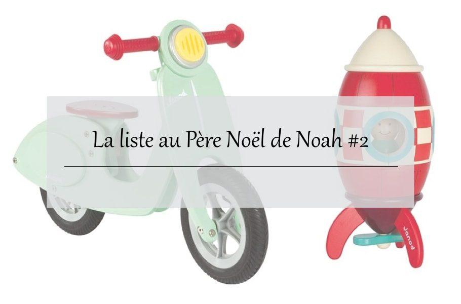La liste au Père Noël - enfant 2 ans, idées cadeaux et jouets