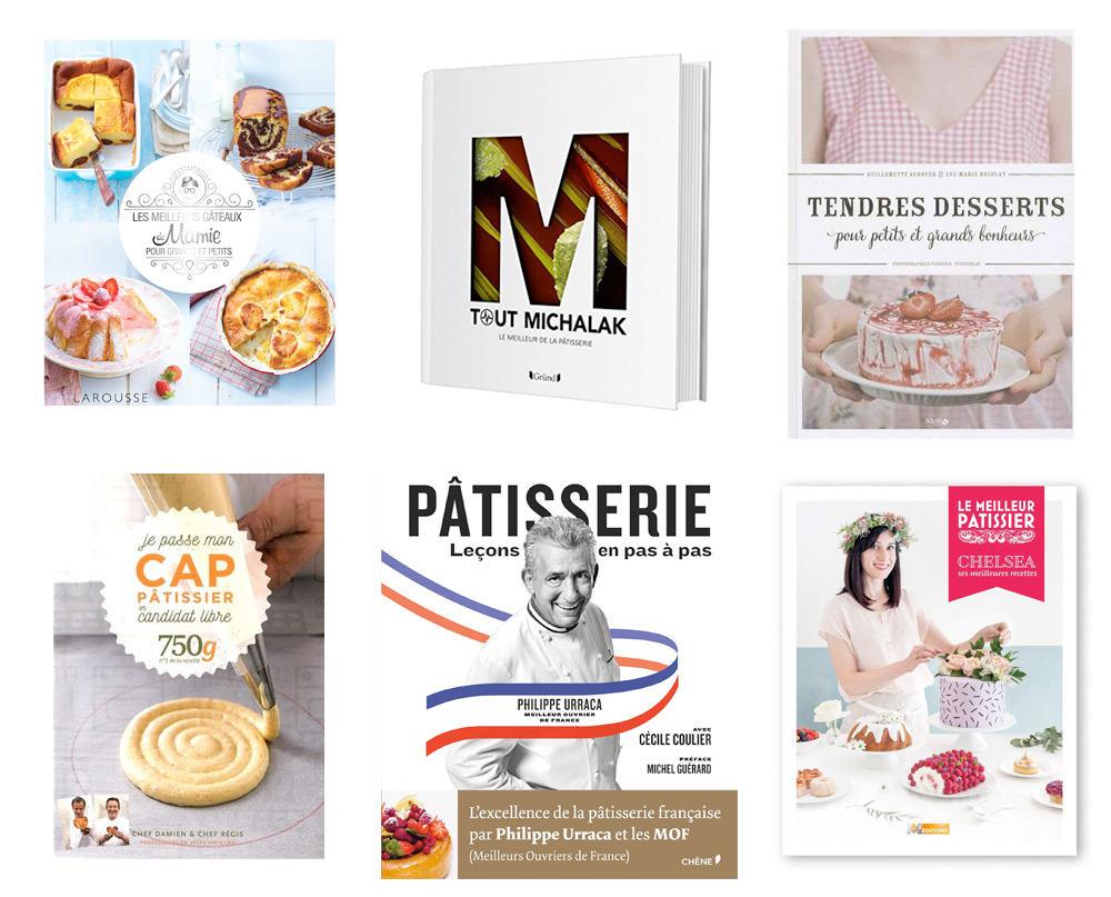 Idée cadeau : les livres de recettes de pâtisserie - Nouveautés 2016