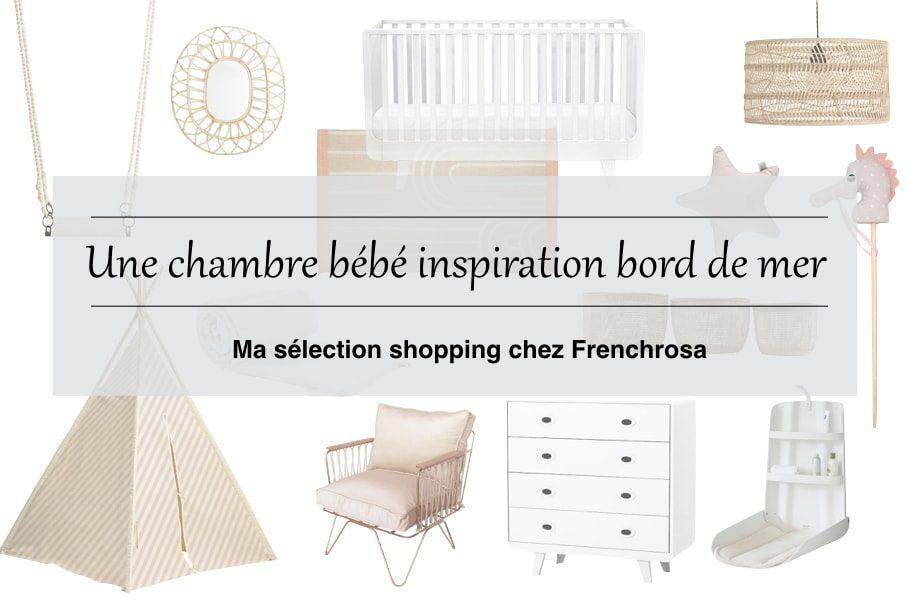 Déco chambre bébé : Ma sélection shopping Frenchrosa - Blog maman