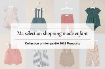 Mode enfant - Mode bébé : collection printemps-été 2018 Monoprix