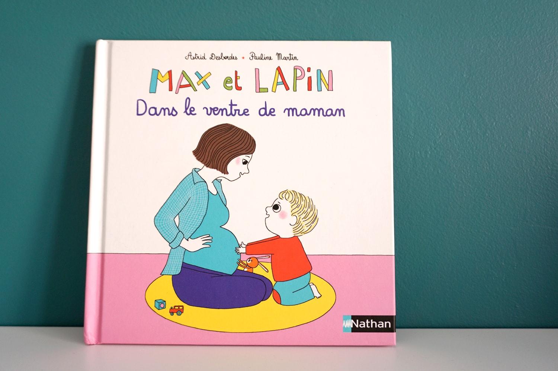 Livre enfant 3-6 ans : Max et Lapin - Dans le ventre de maman