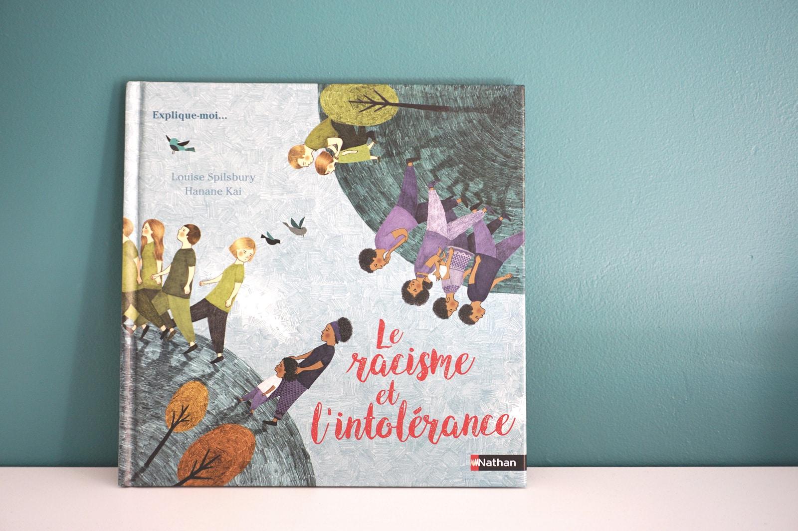 Un livre pour expliquer aux enfants le racisme et l'intolérance - Collection Explique-moi Nathan