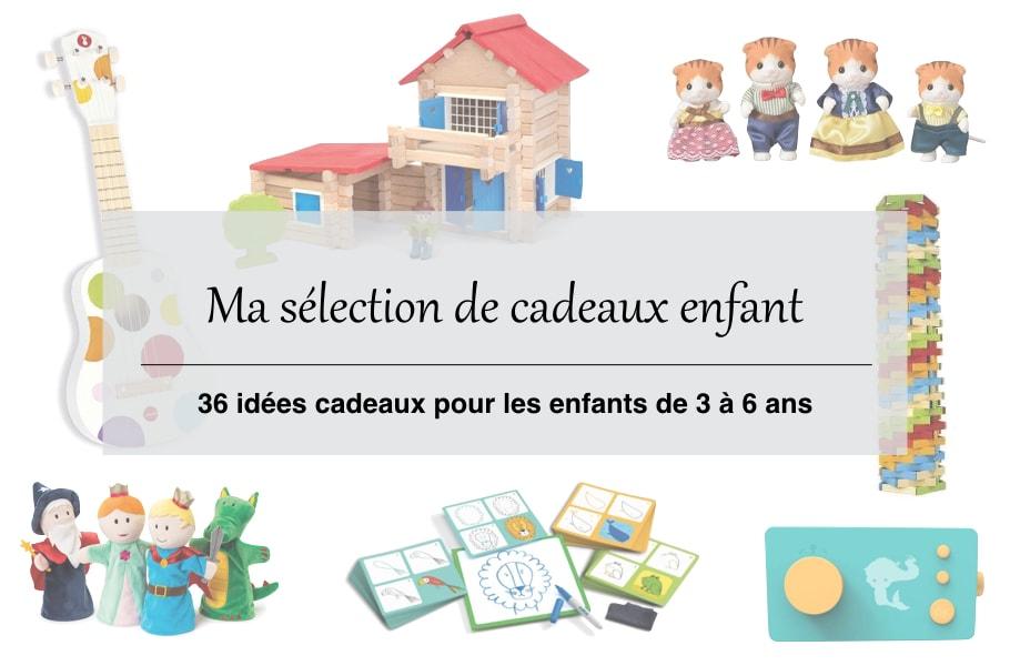 36 Idées Cadeaux Originales Pour Les Enfants De 3 à 6 Ans