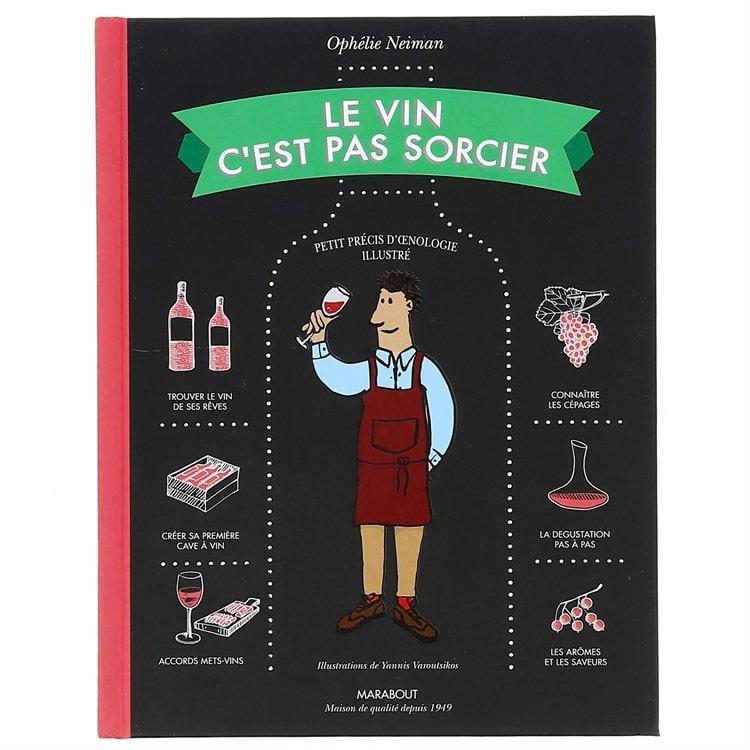 Livre Le vin c'est pas sorcier - Idée cadeau pour homme - Cadeau anniversaire homme cadeau ou cadeau Noël homme